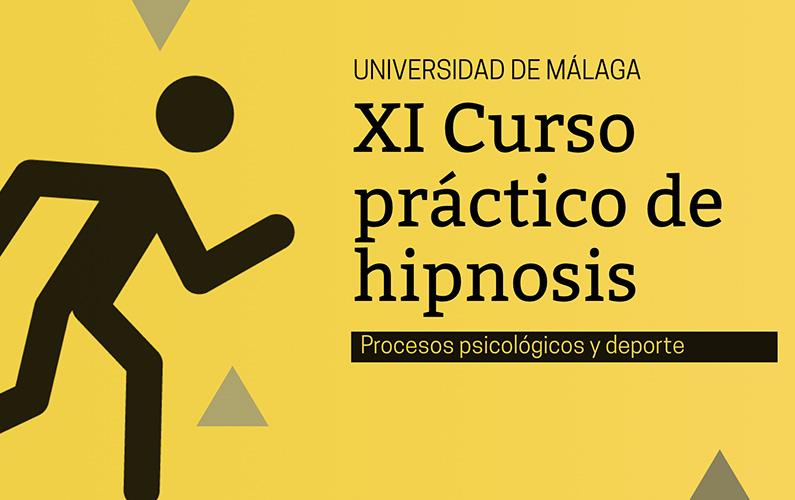 XI curso práctico de extensión universitaria en hipnosis: procesos psicológicos y deporte