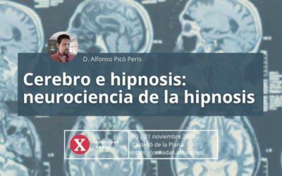 Cerebro e Hipnosis. Neurociencia de la Hipnosis